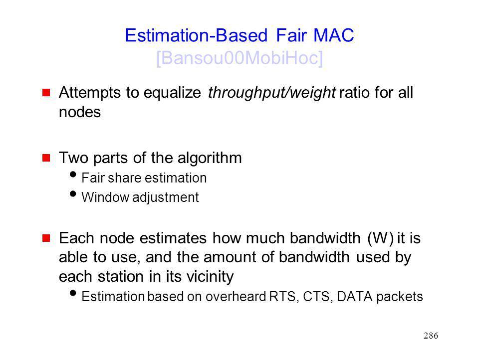 Estimation-Based Fair MAC [Bansou00MobiHoc]